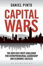 Capital Wars : The New East-West Challenge for Entrepreneurial Leadership and...