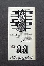 K010 - Advertising Pubblicità - 1960 - CALZE SI-SI , NAILON RHODIATOCE