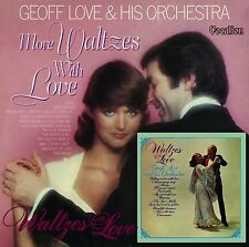 Geoff Love & His Orchestra Waltzes with Love & More Waltzes with Love - CDLK4493