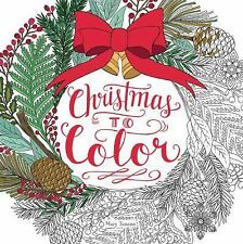 Christmas to Color by Mary Tanana (2015, Paperback)