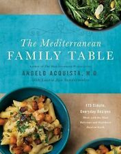 The Mediterranean Family Table : 125 Simple, Everyday Recipes Made with the...
