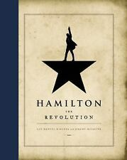Hamilton : The Revolution by Jeremy McCarter and Lin-Manuel Miranda (2016,...
