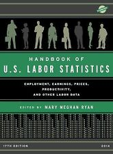 Handbook of U.S. Labor Statistics 2014: Employment, Earnings, Prices, -ExLibrary