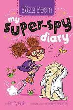 My Super-Spy Diary Eliza Boom)