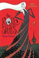 Tales from the Five Kingdoms #1: Robe of Skulls by Vivian French c2009 NEW PB