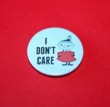 LITTLE MY THE MOOMINS I DON'T CARE BUTTON PIN BADGE