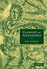 Clement of Alexandria by Eric Osborn (2005, Hardcover)