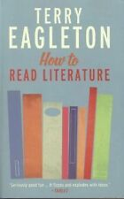 How to Read Literature by Terry Eagleton (2014, Paperback)