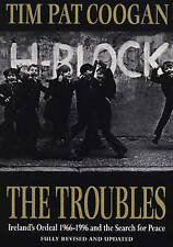 The Troubles: Ireland's Ordeal 1966-1995 and the Search for Peace by Tim Pat Co…