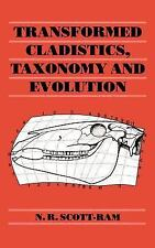 Transformed Cladistics, Taxonomy and Evolution, Scott-Ram, N. R., Acceptable Boo