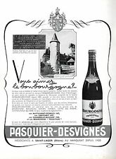 ▬► PUBLICITE ADVERTISING AD Pasquier-Desvignes Bourgogne Vin wine 1954