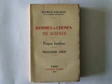 HOMMES CHOSES SCIENCE 1936 PROPOS FAMILIERS 3 EME SERIE D'OCAGNE MAURICE