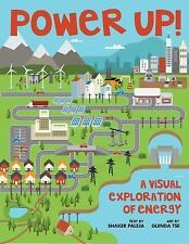 Power Up! : A Visual Exploration of Energy by S. N. Paleja (2015, Hardcover)