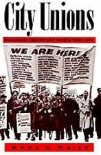 City Unions: Managing Discontent in New York City