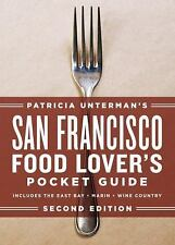 Patricia Unterman's San Francisco Food Lover's Pocket Guide, Second Edition, Unt