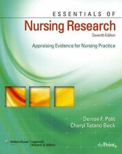 Essentials of Nursing Research: Appraising Evidence for Nursing Practice (Essent