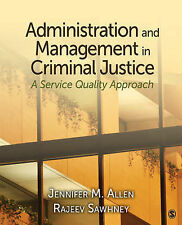 Administration and Management in Criminal Justice: A Service Quality Approach...