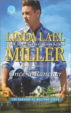 Once a Rancher by Linda Lael Miller (Carsons of Mustang Creek #1)(2016 PB)CC1018