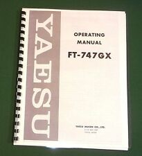 Yaesu FT-747GX Operating Manual -  Premium Card Stock Covers & 32 LB Paper!