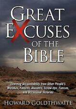 Great Excuses of the Bible: Learning Accountability from Other People's Mistake