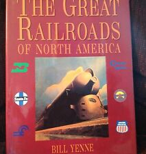 HC Book The Great Railroads Of North America Trains By Bill Yenne