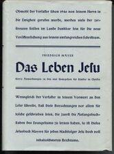 Friedrich Mayer - Das Leben Jesu