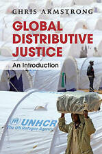 Global Distributive Justice by Chris Armstrong Paperback Book (English)