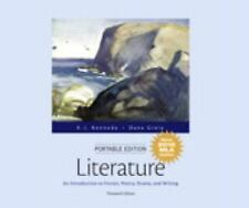 Literature : An Introduction to Fiction, Poetry, Drama, and Writing, Portable...