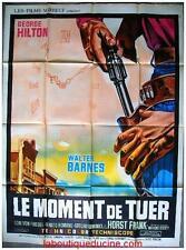 LE MOMENT DE TUER Il momento di uccidere Cinéma ORIGINALE / Movie Poster WESTERN