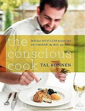 THE CONSCIOUS COOK by Tal Ronnen. NEW VEGAN COOKBOOK