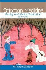 Ottoman Medicine: Healing and Medical Institutions, 1500-1700, Turkey, Middle Ea