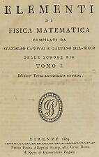 CANOVAI-DEL RICCO-ELEMENTI DI FISICA MATEMATICA-2 VV IN UN TOMO-FIRENZE 1809-10