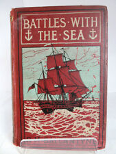 BATTLES WITH THE SEA  by RM BALLANTYNE c1900 (UNDATED) ILLUSTRATED