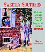 Sweetly Southern: Delicious Desserts from the Sons of Confederate Vete-ExLibrary
