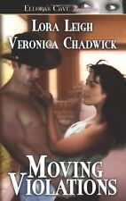 MOVING VIOLATIONS by Lora Leigh EROTIC CONTEMPORARY SUSPENSE ROMANCE ~ GREAT!!
