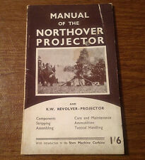 Rare WWII Manual of Northover & K.W. Revolver Projector by Manders w/ Sten Gun