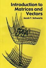 Dover Books on Mathematics: Introduction to Matrices and Vectors by Jacob T....