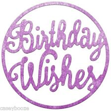 Cheery Lynn Designs Die ~ Cumpleaños deseos ~ B783 ~ sentimiento-Nuevo en
