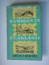 RAMBLES IN PEAKLAND ... WITH DRAWINGS AND A MAP BY THE AUTHOR ROGER REDFERN