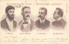A5530) AMNISTIA PER I CONDANNATI POLITICI TURATI, DE ANDREIS, ROMUSSI. VG 1898.
