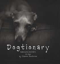 Dogtionary: Meaningful Portraits of Dogs