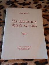 LES BERCEAUX VOILES DE GRIS - Yvonne Faguet - Pensée Universitaire - 1956
