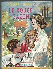 Le rouge gazon.André BARUC.Magnard 1957  B009
