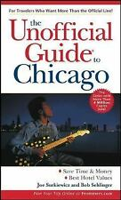 The Unofficial Guide(r) to Chicago, 5th Edition, Joe Surkiewicz, Bob Sehlinger,