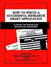 How to Write a Successful Research Grant Application: A Guide for Social and