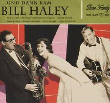 BILL HALEY Und Dann Kam CD 2015 Bear Family Ted Herold Caterina Valente * NEW