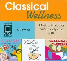 NEW Classical Wellness: Musical Tonics For Mind, Body And Spirit by... CD (CD)