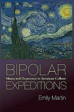 Bipolar Expeditions: Mania and Depression in American Culture-ExLibrary