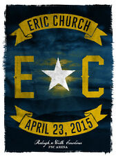 Eric Church 4/23/15 Poster Raleigh NC Signed A/P Artist Proof The Outsiders VIP