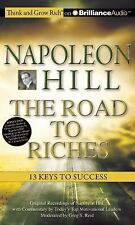 Napoleon Hill - the Road to Riches : 13 Keys to Success by Greg S. Reid and...